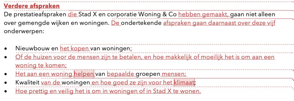 In deze voorbeeldtekst (alinea 2) laat ik zien hoe het werkt: een tekst redigeren en corrigeren in Word.